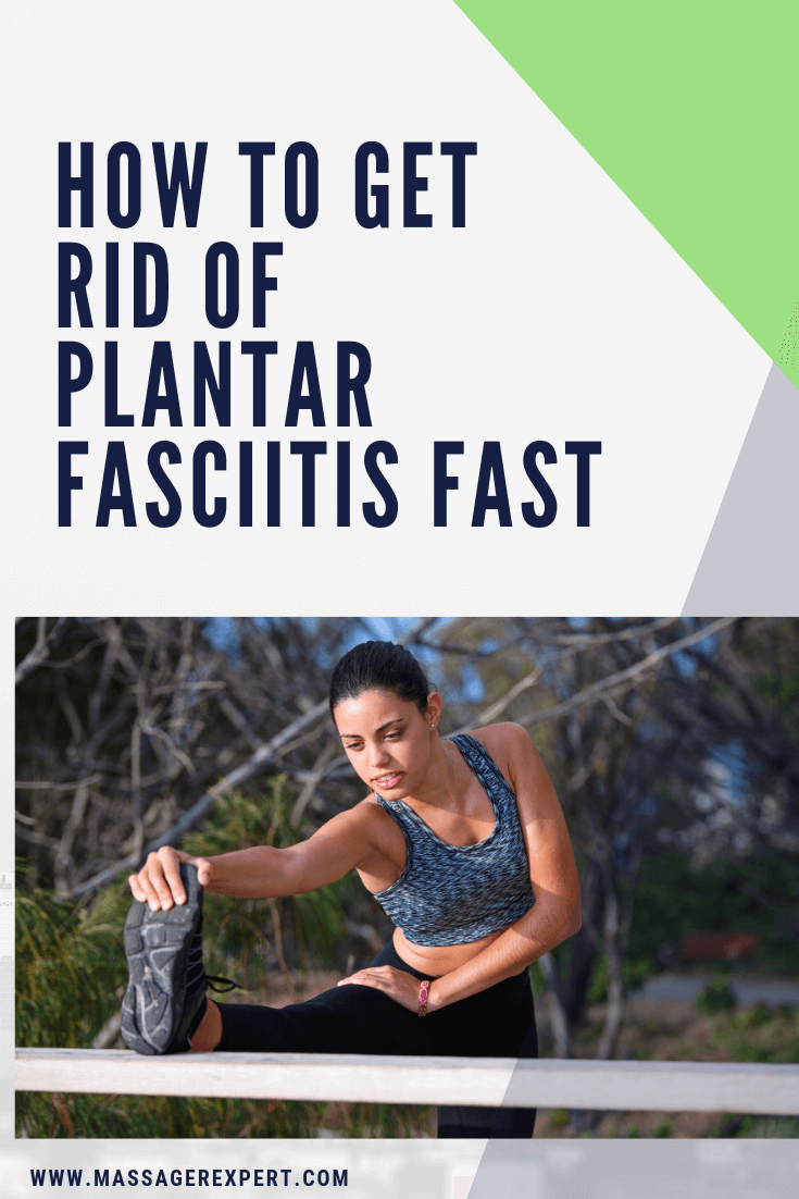 By following simple ways you might get the answer of how to get rid of plantar fasciitis fast like massage, stretching, weight loss plans etc.